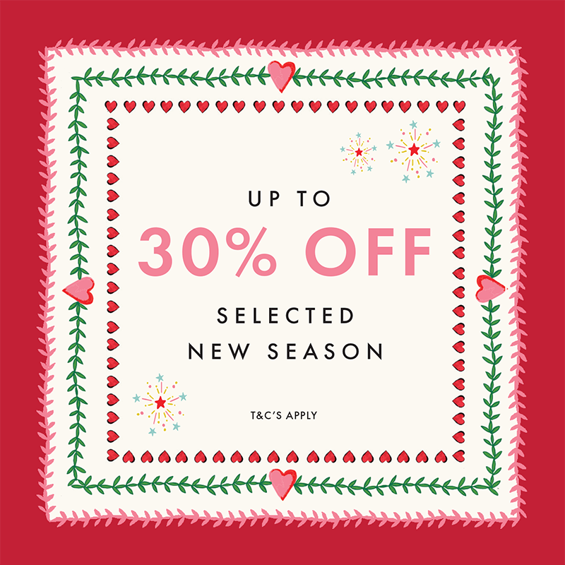 Up to 30% off selected new season. T&C's apply