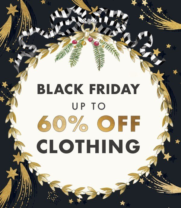 Black Friday - Up to 60% off Clothing - Cath Kidston