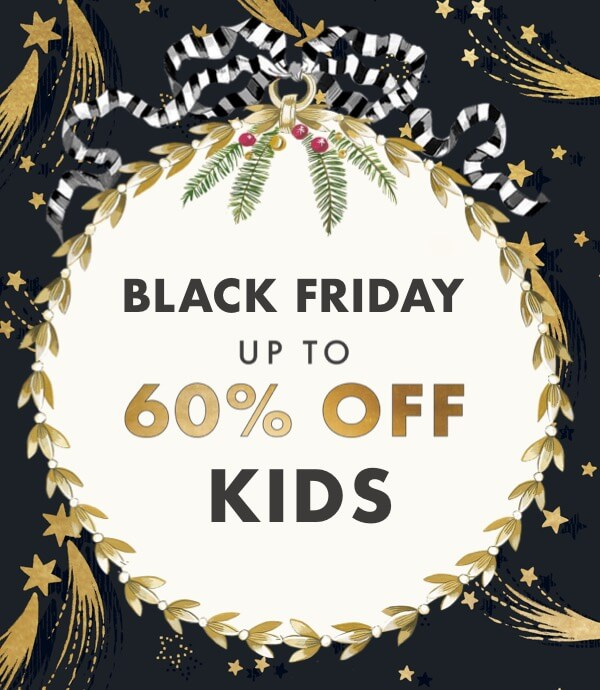 Black Friday - Up to 60% off Kids - Cath Kidston
