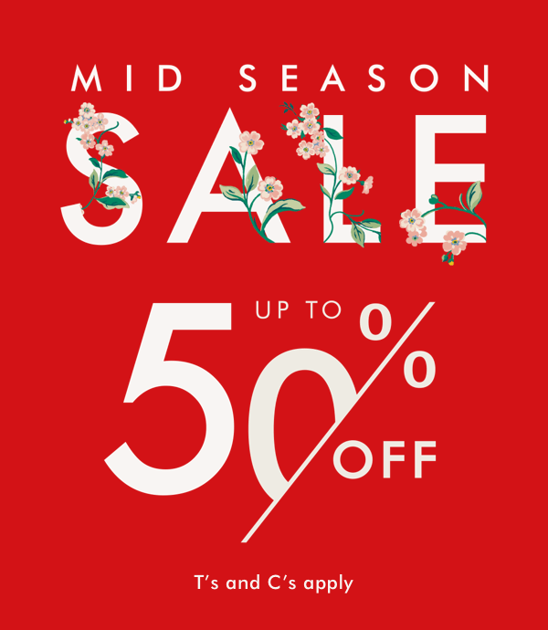 Cath Kidston Mid Season Sale. Up to 50% off. Click here to go to sale.